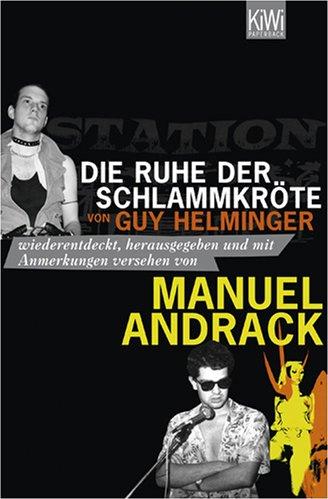 Manuel Andrack, Die Ruhe der Schlammkröte