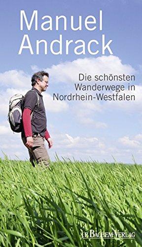 Manuel Andrack, Die schönsten Wanderwege in Nordrhein-Westfalen